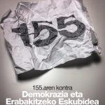 155. aurka eta Demokrazia eta Erabakitzeko Eskubidiaren alde Bilbon egingo den manifestaziora joateko autobusa irtengo da Zestoatik
