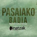 'Pasaiako Badia' dokumentalaren emanaldia Portale Kultur Elkartean