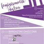 Txoko  Feministak,  Gaztetxeak  eta  Gaztedi  sailak  'Feminismotik  (h)astea'  antolatu  dute