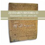 Historiaurretik hasi eta 1554. urtera arteko Zestoako historia biltzen duen liburua sarean zintzilikatu du Udalak