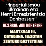"""""""Inperialismoa Ukrainian eta Herri Erresistentzia Donbassen"""" hitzaldia ostegunean Gaztetxean"""