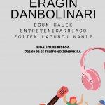 'Eragin danbolinari' atal berrian parte hartu nahi?