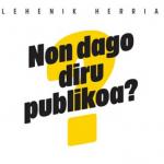 """""""Non dago diru publikoa?"""" lemapean elkarretaratzea deitu du Sortuk"""