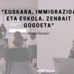 """[PODCASTA] Amelia Barquin: """"Euskara, immigrazioa eta eskola. Zenbait gogoeta"""""""
